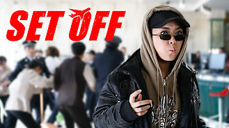 Set Off (2008) on Netflix in Austria