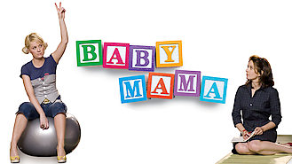 Baby Mama (2008) on Netflix in India
