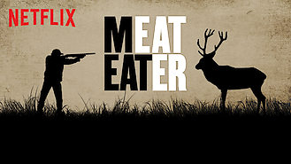 MeatEater (2012) on Netflix in New Zealand